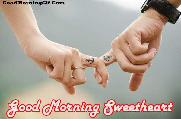 Good Morning Sweetheart I Love You