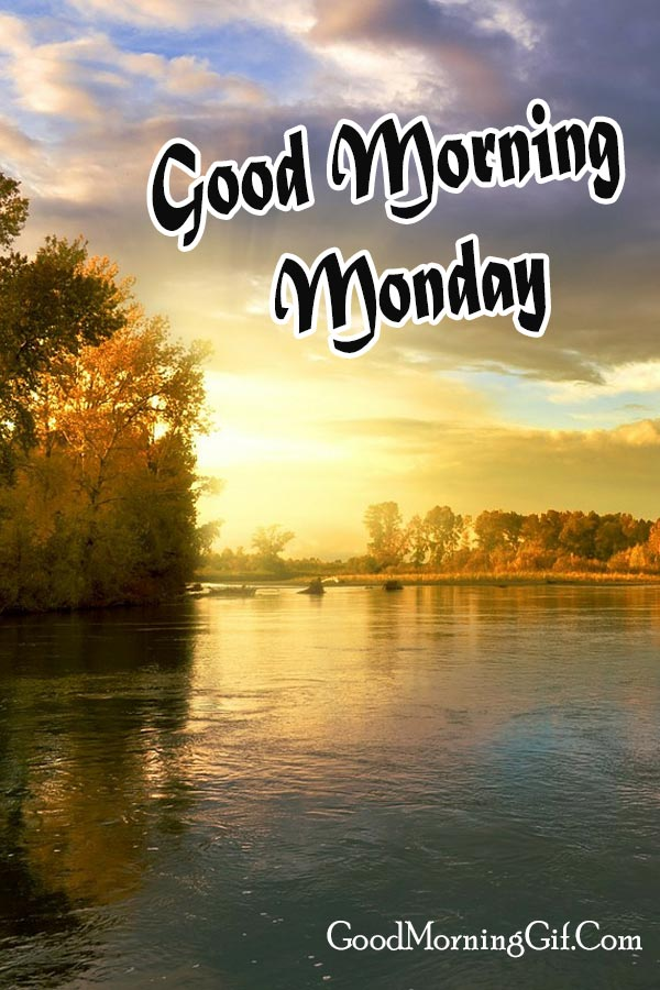 Good Morning Monday Images For Whatsapp, Facebook, Pinterest