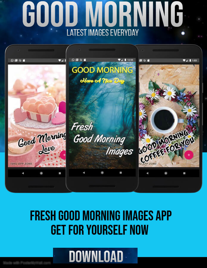Fresh Good Morning Images App